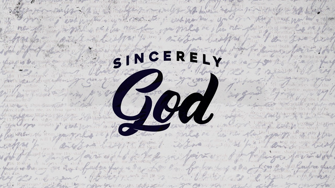 Sincerely God